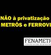 Metroferroviários farão em São Paulo lançamento de Comitê Nacional Contra a Privatização